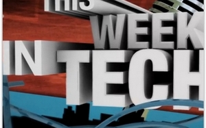 This Week In Tech: Episode 478 (Video)