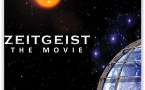Zeitgeist, The Movie (Documentary)